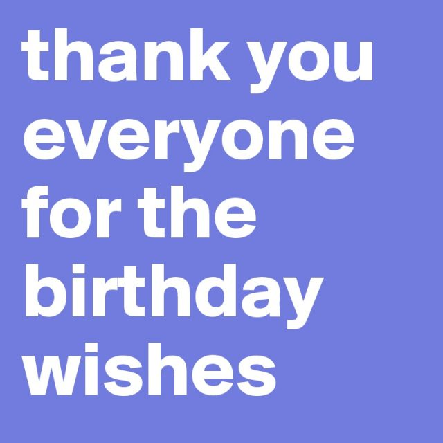 best 30 thank you for the birthday wishes 9 happy birthday