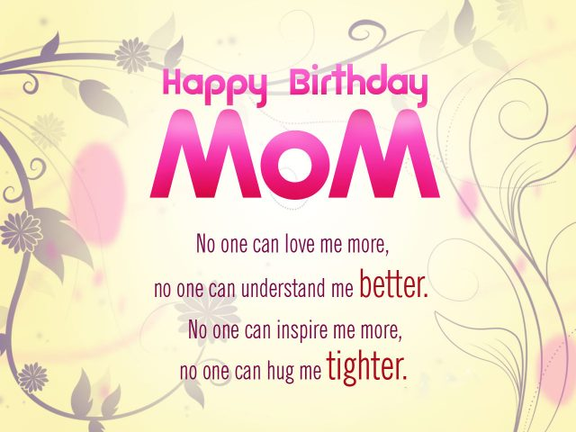Happy Birthday Mom How Wonderful You Are My Dear Have All Things So I Wish Success Would Come To Your Ways