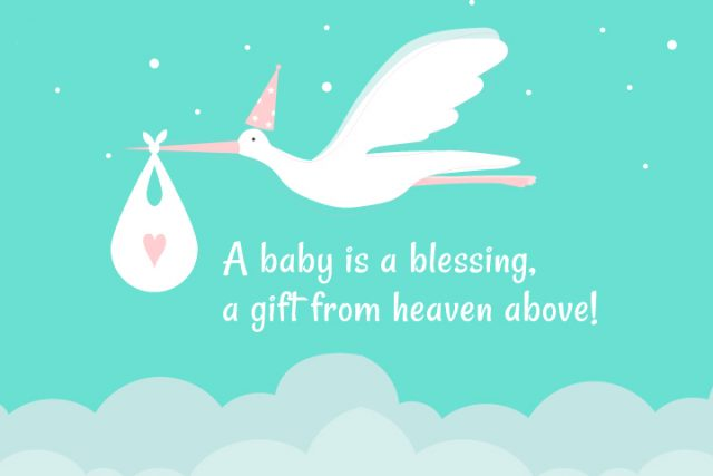 A Baby Is A Blessing! Baby Shower Wishes.