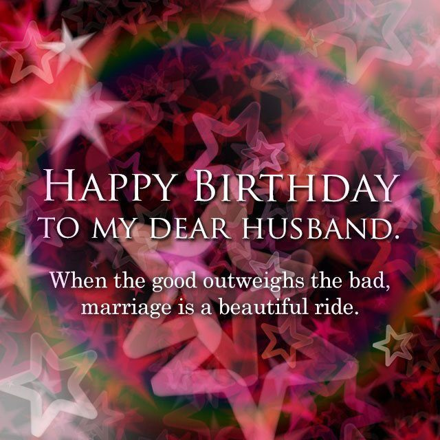 You Are Not Only A Husband The Best But Also My Closest Friend Happy Birthday To Greatest Man Ever