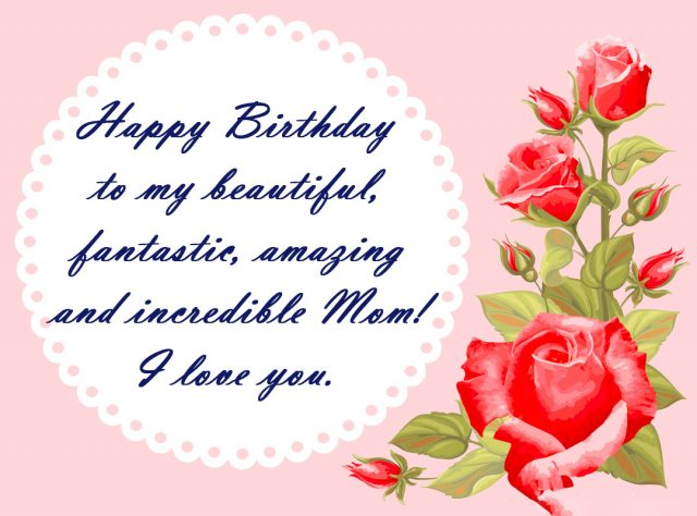 60 Unique Happy Birthday Wishes For Mom With Images