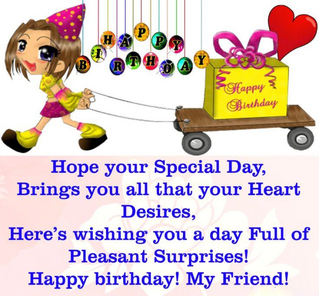 56 Happy Birthday Wishes For Friend With Images 9 Happy Birthday Wishing A Friend Happy Birthday