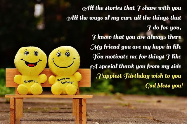 Day By We Are Closer I Will Never Forget You Anyway Happy Birthday Dear Friend