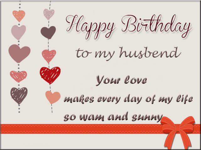 May Your Day Warm Heart And Cool As Talent Happy Birthday My Perfect Husband