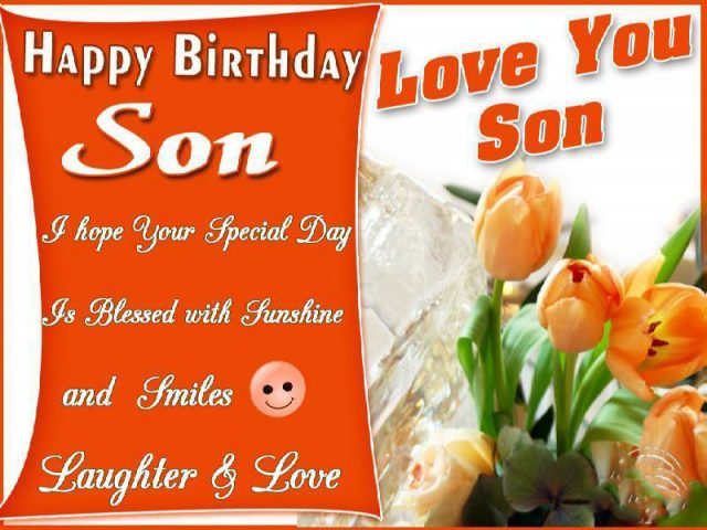 Fabulous Birthday Wishes for Son with Images