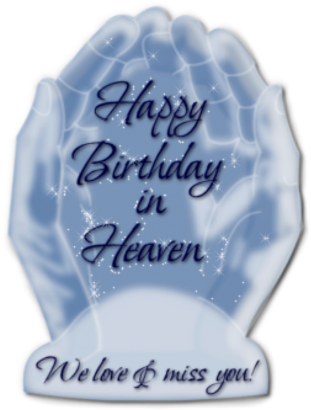 Happy Birthday in Heaven 3