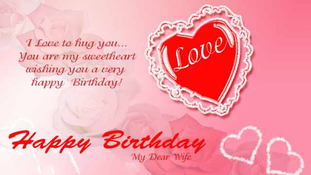 Sweet Birthday Wishes For Wife With Images