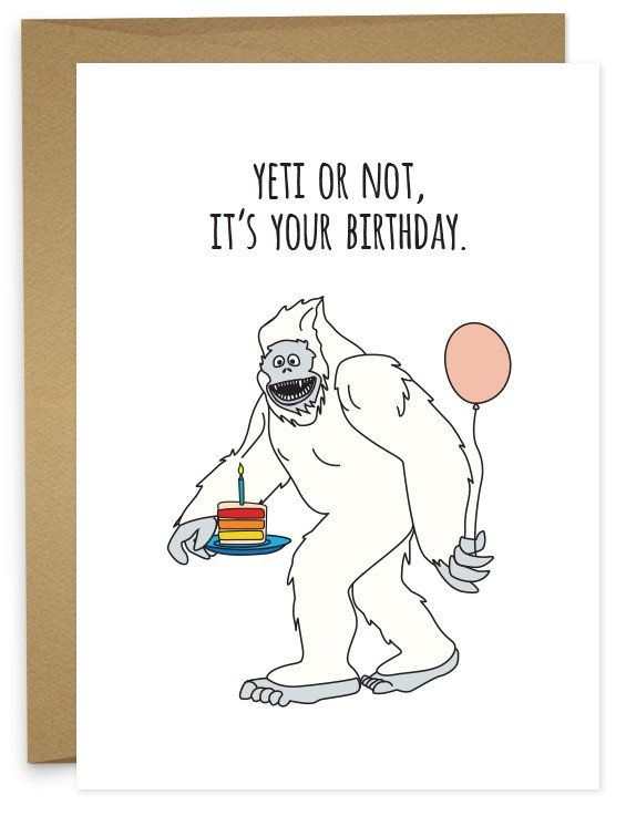 Yeti Funny Birthday Cards