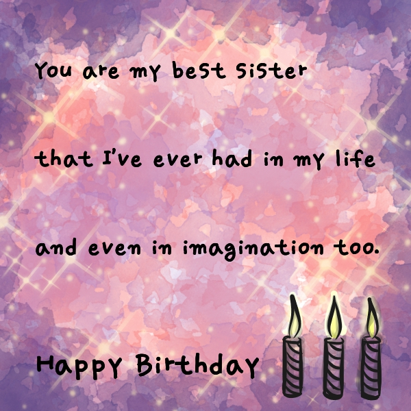 Imaginative Birthday Wishes For Sister