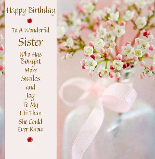 Wonderful Birthday Wishes For Sister