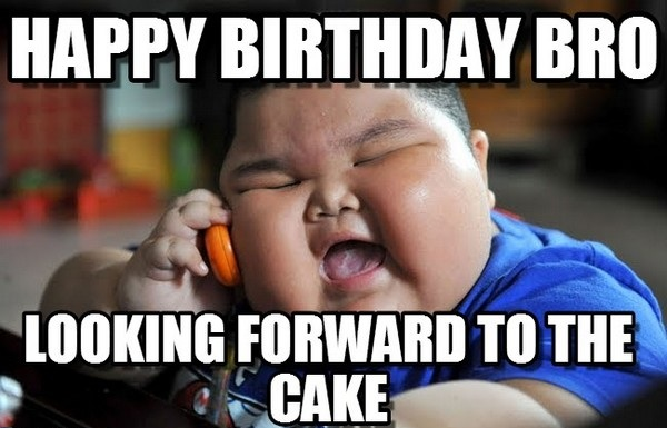 Birthday Funny Meme for brother