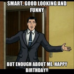 Birthday Funny Meme – the gentleman