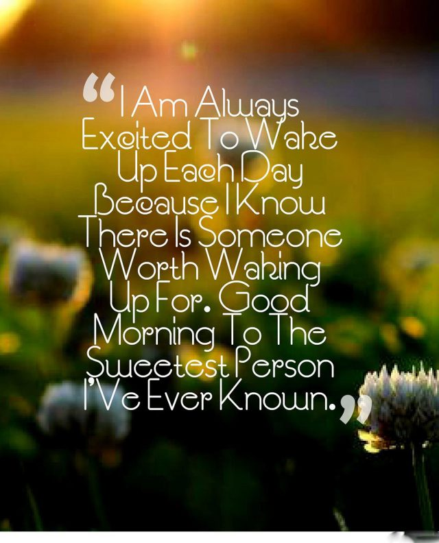 Excited good morning quotes for her
