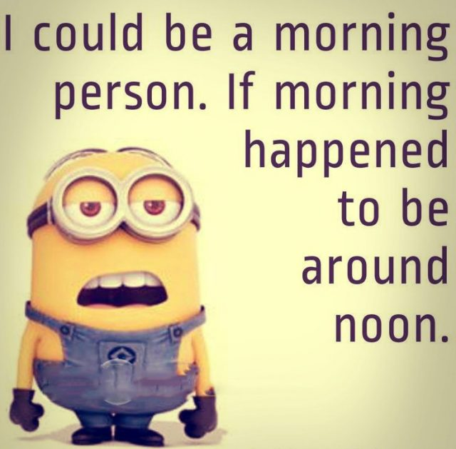 Good Morning Quotes U2013 Morning Or Noon