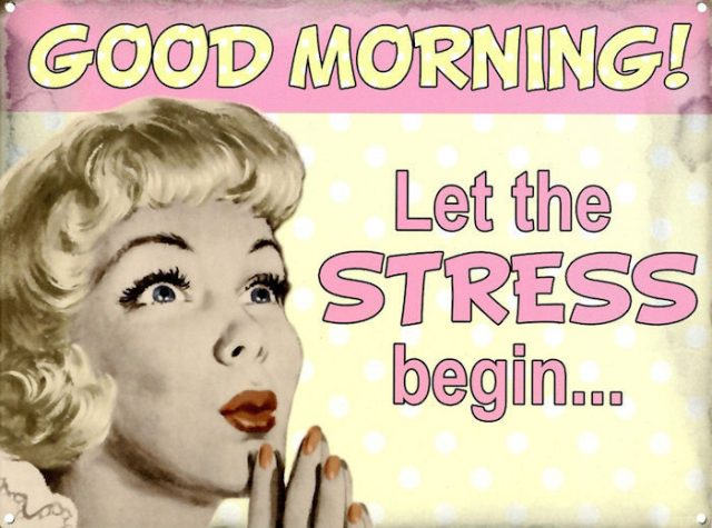 Good morning quotes – when the stress begins