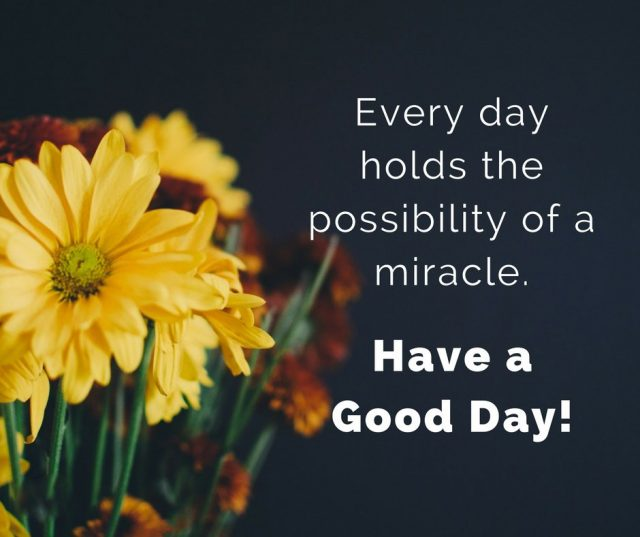Miracle good morning quotes