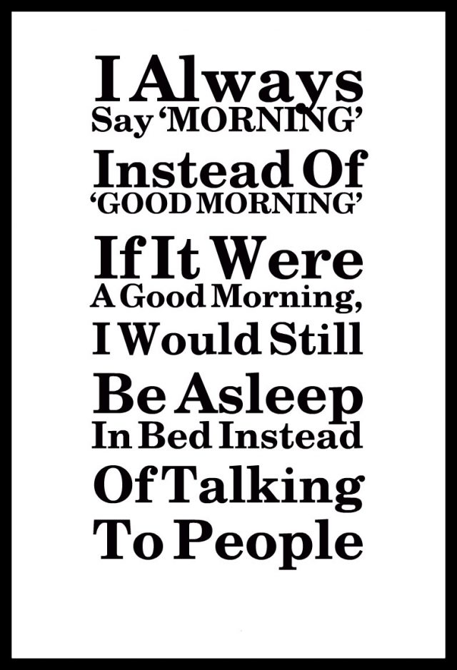 Sleepy Good morning quotes