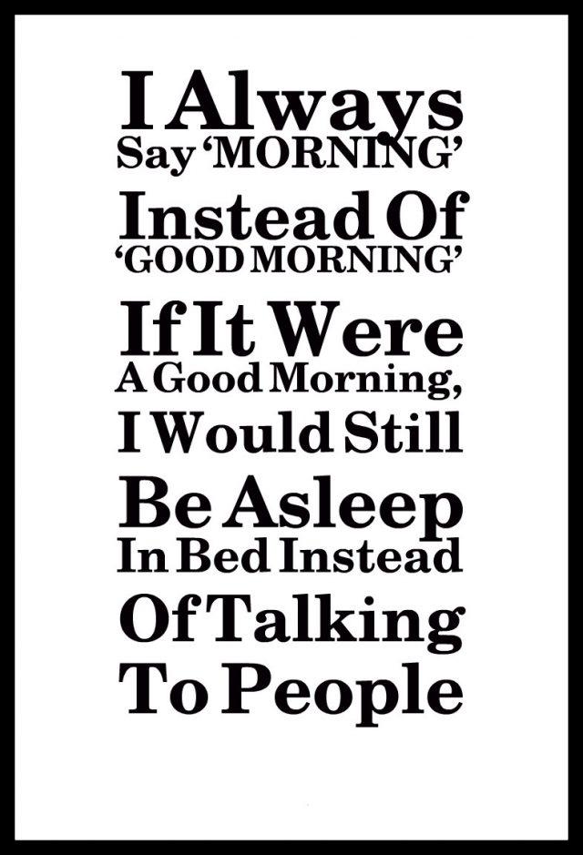 Sleepy Good morning quotes