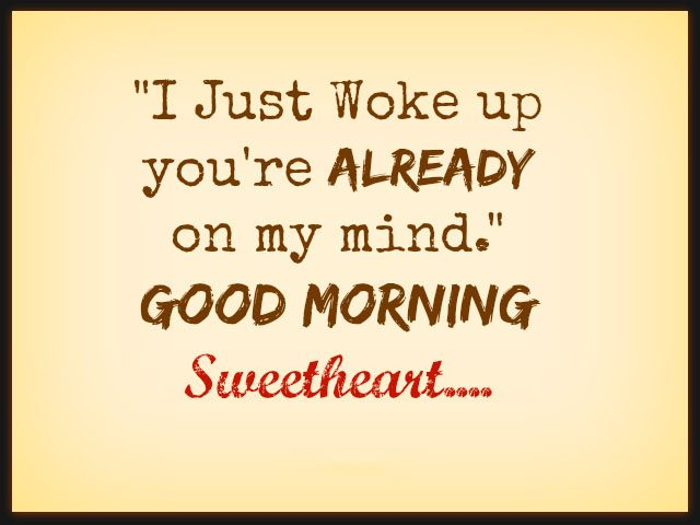 Sweet good morning quotes for him