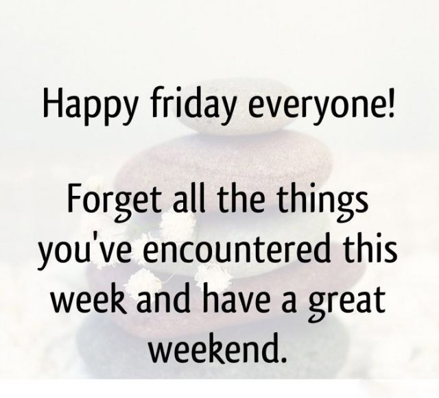 Wonderful Happy Friday quotes