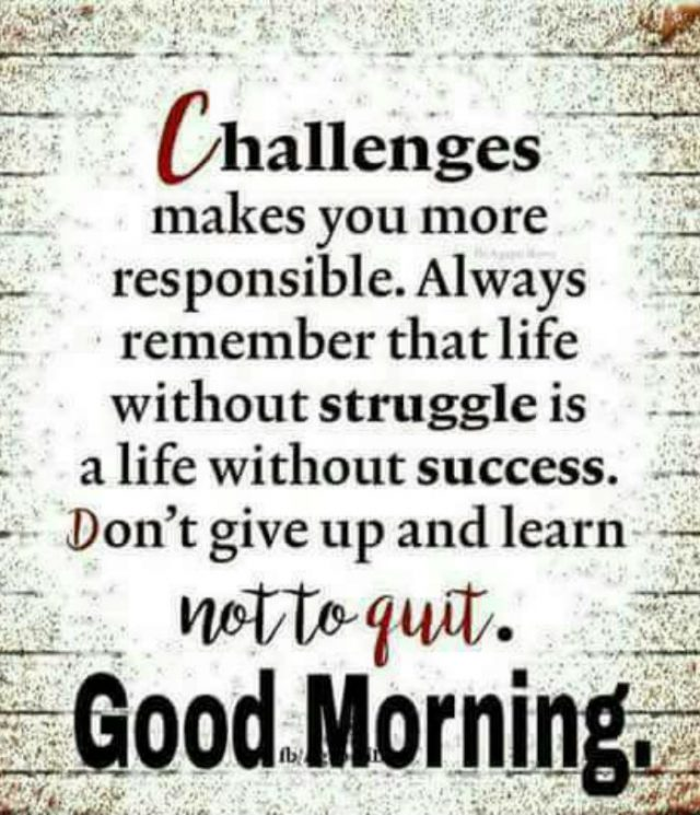 good morning quotes – Challenges