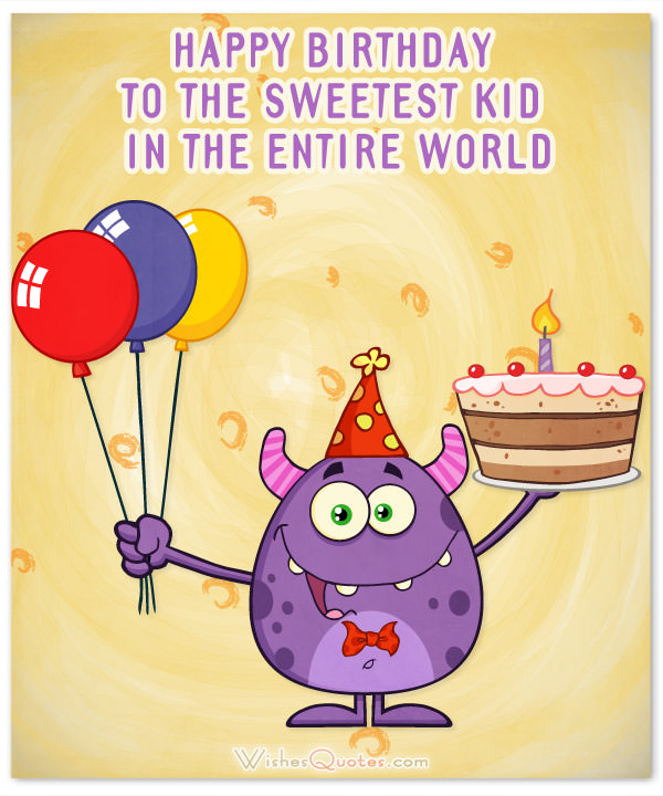 Happy Birthday Six Year Old Wishes Nice Image Pictures For Kids The Monster